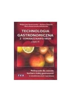 Technologia gastronomiczna z towaroznawstwem część II