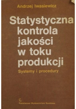 Statystyczna kontrola jakości w toku produkcji