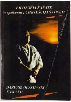 Filozofia karate w spotkaniu z chrześcijaństwem, t. I-II