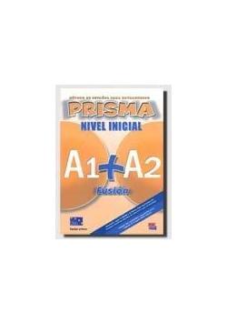 Prisma fusion nivel inicial A1+A2 alumno EDI-NUMEN