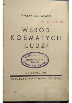 Wśród kosmatych ludzi, 1938r.