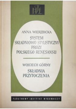 System składniowo stylistyczny prozy polskiego renesansu. Składnia przytoczenia