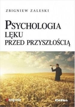 Psychologia lęku przed przyszłością