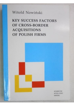Key Success Factors of Cross-Border Acquisitions of Polish Firms