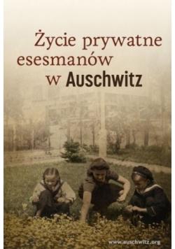 Życie prywatne esesmanów w Auschwitz