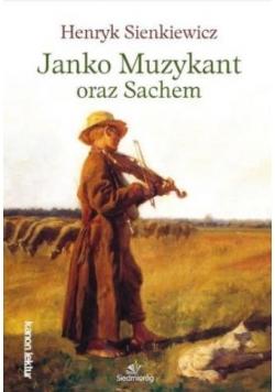 Janko Muzykant oraz Sachem