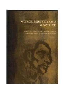 Wokół mistycyzmu w sztuce
