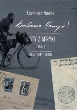 Kochana Maryś! Listy z Afryki T.1 Libia Egipt