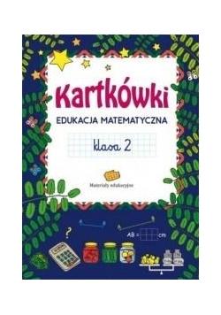 Kartkówki. Edukacja matematyczna. Klasa 2