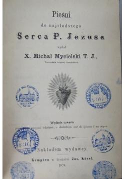 Pieśni do najsłodszego Serca P. Jezusa, 1878 r.