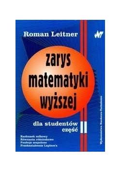 Zarys matematyki wyższej dla studentów, cz. II