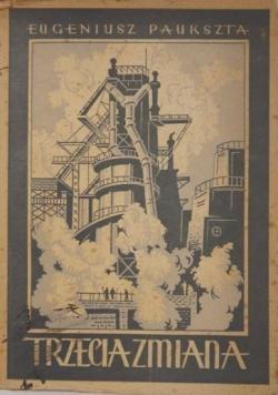 Trzecia zmiana, 1949r.