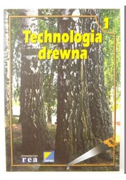 Technologia drewna, część 1