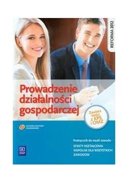 Prowadzenie działalności gospodarczej podręcznik do nauki zawodu, nowa