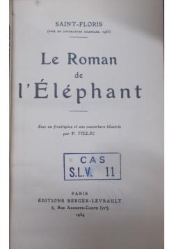 Le Roman de l'Elephant, 1934 r.