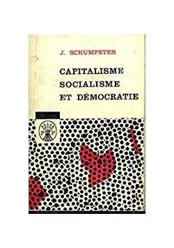 Capitalisme socialisme et democratie