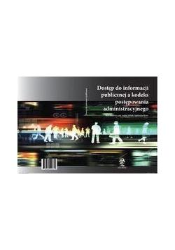 Dostęp do informacji publicznej a kodeks postępowa
