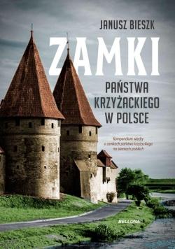 Zamki Państwa Krzyżackiego w Polce