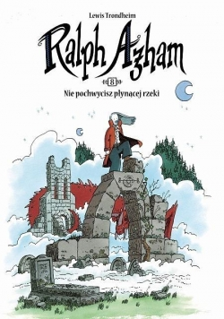 Ralph Azham T.8 Nie pochwycisz płynącej rzeki