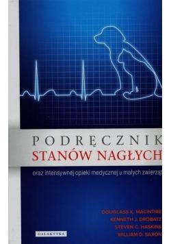 Podręcznik stanów nagłych oraz intensywnej opieki medycznej u małych zwierząt