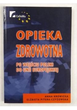 Opieka zdrowotna po wejściu Polski do Unii Europejskiej