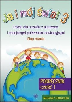 Ja i mój świat 3 Podręcznik cz.1