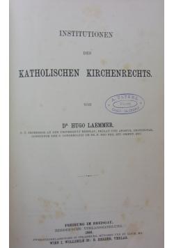 Katholischen Kirchenrechts,1886r.