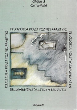 Filozofia politycznej praktyki