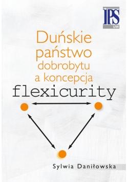 Duńskie państwo dobrobytu a koncepcja flexicurity