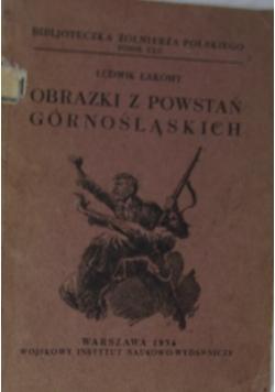 Obrazki z powstań górnośląskich,1934r