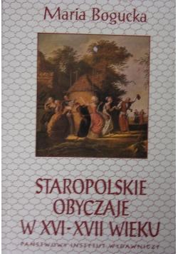 Staropolskie obyczaje w XVI-XVII wieku