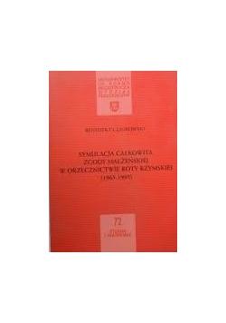 Symulacja całkowita zgody małżeńskiej w orzecznictwie Roty Rzymskiej
