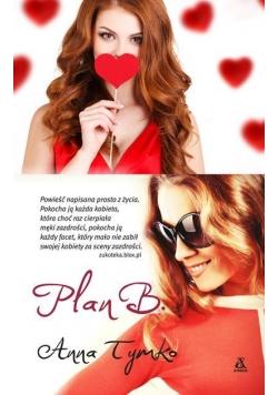 Plan B. w.2016
