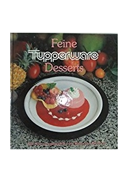 Feine Tupperware Desserts