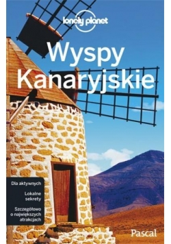 Lonely Planet. Wyspy Kanaryjskie PASCAL
