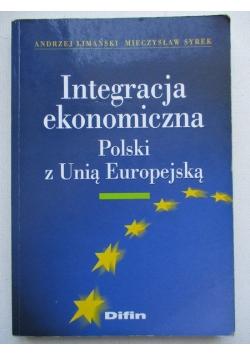Integracja ekonomiczna Polski z Unią Europejską