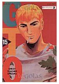 GTO - Great Teacher Onizuka. Tom 15