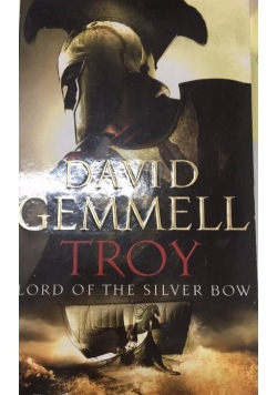 Troy lord of the silver bow