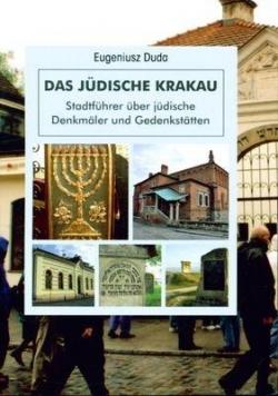 Żydowski Kraków. Przewodnik po zabytkach...w.niem