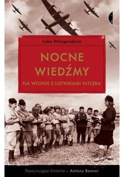 Nocne wiedźmy na wojnie z lotnikami Hitlera