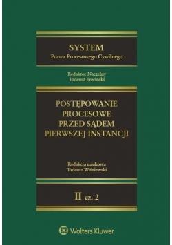 System Prawa Procesowego Cywilnego T.2 cz.2