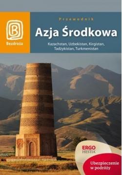 Azja Środkowa. Kazachstan, Uzbekistan ... Wyd. I