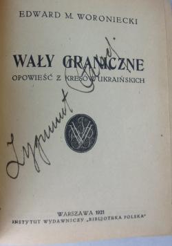 Wały graniczne opowieść z kresów ukraińskich, 1921 r.