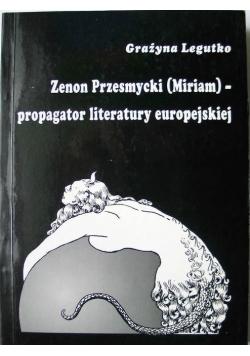 Zenon Przesmycki (Miriam) - propagator literatury europejskiej
