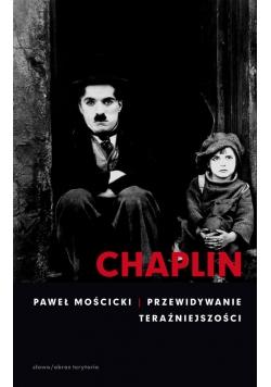 Chaplin Przewidywanie teraźniejszości