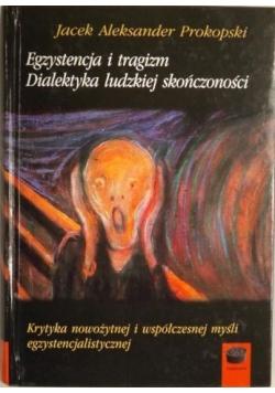 Egzystencja i tragizm. Dialektyka ludzkiej skończoności
