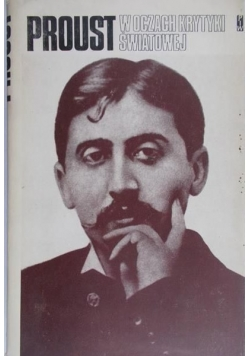 Proust w oczach krytyki światowej