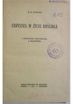 Chrystus w życiu kościoła, 1921 r.