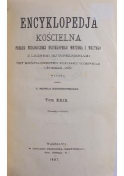 Encyklopedja kościelna, T. XXIX, 1907 r.