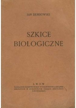 Szkice biologiczne